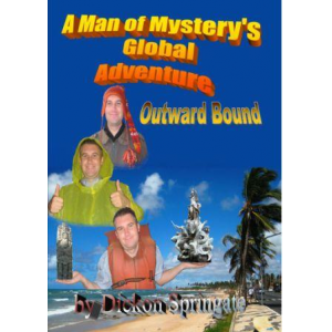 A Man of Mystery's Global Adventure Outward Bound