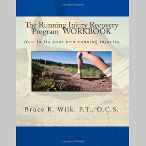 The Running Injury Recovery Program WORKBOOK (Volume 2)