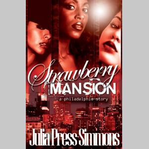 Strawberry Mansion: A Philadelphia Story