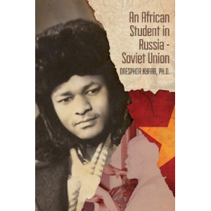 An African Student in Russia: Soviet Union
