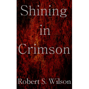 Shining in Crimson (Empire of Blood book 1)