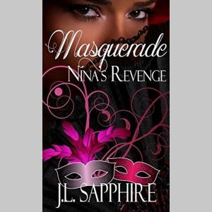 Masquerade: Nina's Revenge