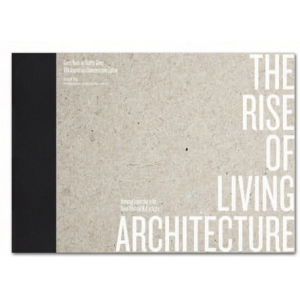 The Rise of Living Architecture