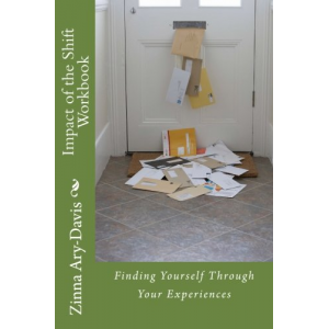 Impact of the Shift Workbook: Finding Yourself Through Your Experiences