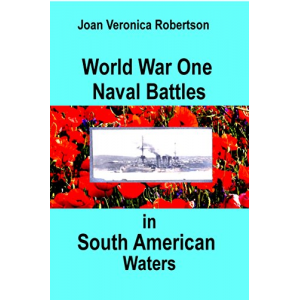 World War One Naval Battles In South American Waters