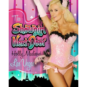 The Showgirl Next Door: Holly Madison's Las Vegas
