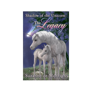 The Shadow of the Unicorn: The Deception (The Shadow of the Unicorn Series Book 2)