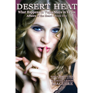 Desert Heat: What Happens in Vegas Stays in Vegas