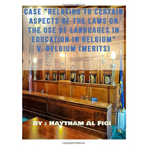 relating to certain aspects of the laws on the use of languages in Belgium