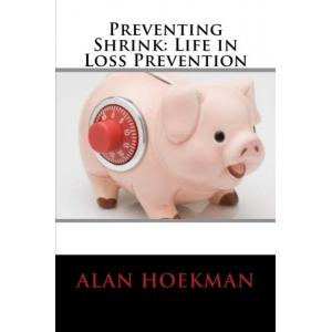 Preventing Shrink: Life in Loss Prevention