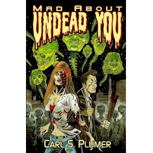 Mad About Undead You