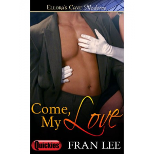 Come, My Love