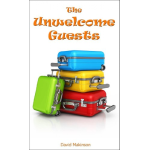 The Unwelcome Guests