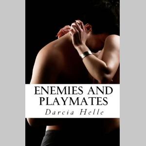 Enemies and Playmates