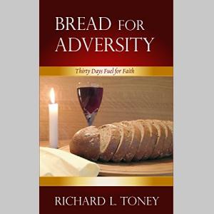 Bread For Adversity: 30 Days Devotional Fuel for Faith