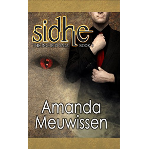 Sidhe (The Incubus Saga Book 3)