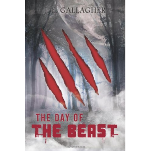 The Day Of The Beast (A Walk Into Darkness) (Volume 2)