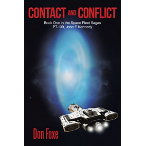 Contact and Conflict: Book One in the Space Fleet Sagas PT-109, John F. Kennedy