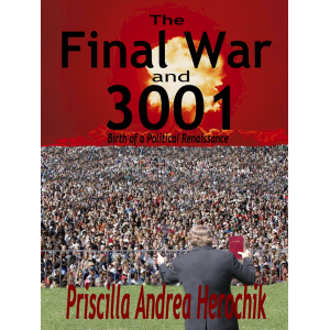 The Final War and 3001--Birth of a Political Renaissance