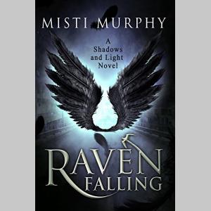 Raven Falling: A Shadows and Light Novel