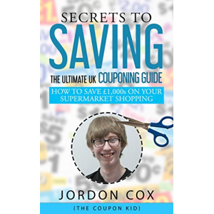 Secrets to Saving: The Ultimate UK Couponing Guide