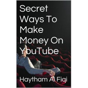 Secret Ways To Make Money On YouTube