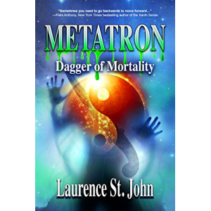 Metatron: Dagger of Mortality (Metatron Series Book 3)