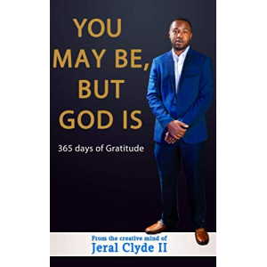 You May Be, But God Is