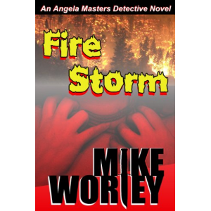 Fire Storm (An Angela Masters Detective Novel)