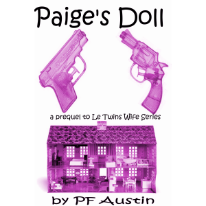 Paige's Doll-a prequel to Le Twins Wife Series