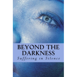Beyond the Darkness: Suffering in Silence