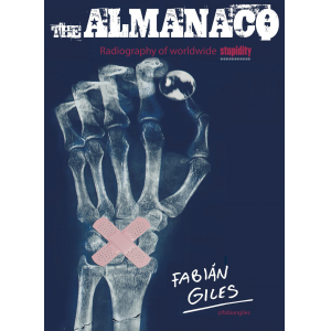 THE ALMANACO. Radiography of worldwide stupidity