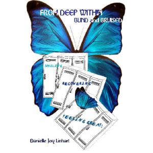 From Deep Within: Blind and Bruised