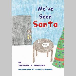 We've Seen Santa