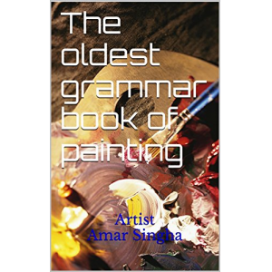 The oldest grammar book of painting: Artist Amar Singha