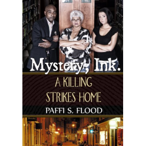 Mystery Ink: A Killing Strikes Home