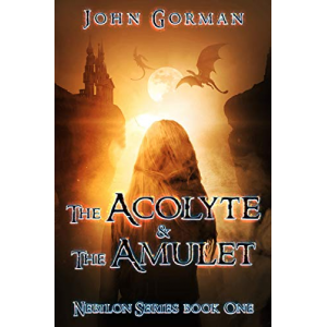 The Acolyte And The Amulet (Nebilon Book 1)