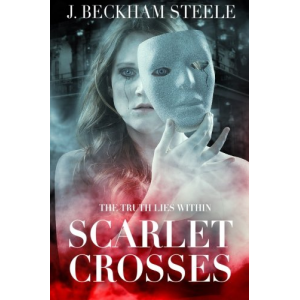 Scarlet Crosses: The Truth Lies Within