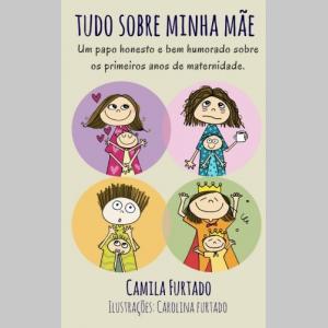 Tudo sobre minha mãe (Portuguese Edition)