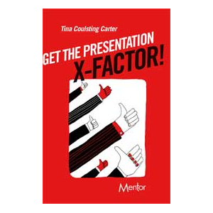 Get The Presentation X-Factor!