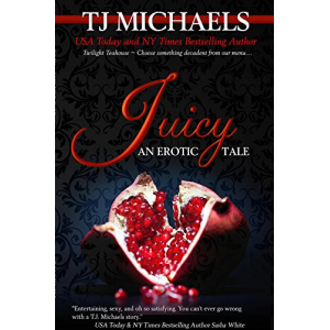 Juicy: A Twilight Teahouse Novel