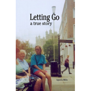 Letting Go, a true story