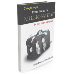7 Steps to go From Broke To Millionaire in Less than One Year