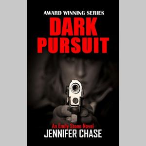 Dark Pursuit (Emily Stone Series Book 5)
