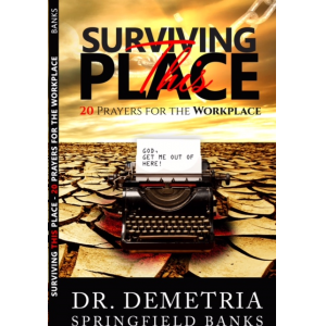 Surviving This Place: 20 Prayers for the Workplace