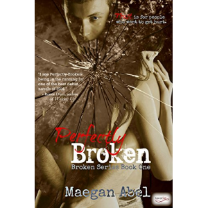 Perfectly Broken: A New Adult Suspense (The Broken Series Book 1)