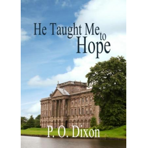He Taught Me To Hope: Darcy and the Young Knight's Quest