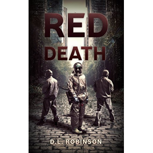Red Death: A Post Apocalyptic Thriller