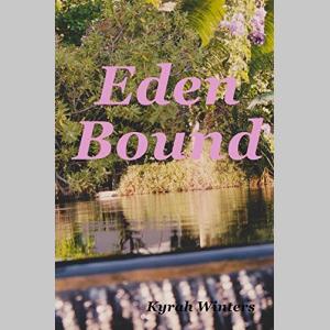 Eden Bound