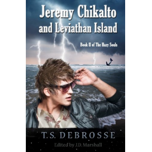 Jeremy Chikalto and Leviathan Island (Volume 2)